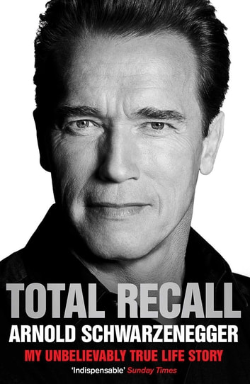 Total Recall ebook by Arnold Schwarzenegger