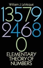 Elementary Theory of Numbers ebook by William J. LeVeque