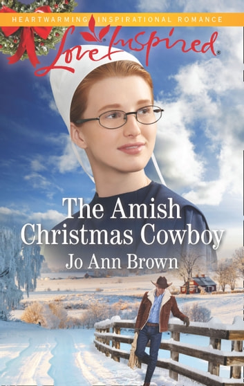The Amish Christmas Cowboy (Mills & Boon Love Inspired) (Amish Spinster Club, Book 2) ebook by Jo Ann Brown