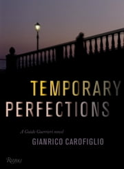 Temporary Perfections ebook by Gianrico Carofiglio