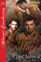 Howling for Their Mate ebook by Jane Jamison