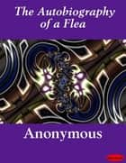 The Autobiography of a Flea ebook by eBooksLib