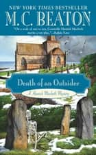 Death of an Outsider ebook by M. C. Beaton