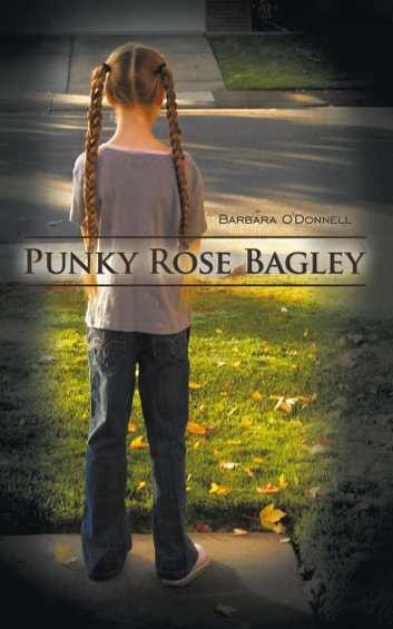 Punky Rose Bagley ebook by Barbara O'Donnell