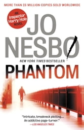 Phantom - A Harry Hole Novel (9) ebook by Jo Nesbo