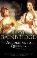 According To Queeney ebook by Beryl Bainbridge