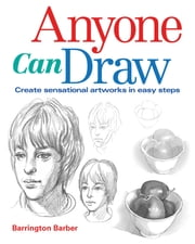 Anyone Can Draw ebook by Barrington Barber