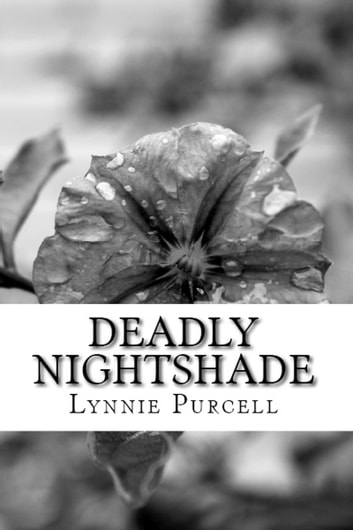 Deadly Nightshade ebook by Lynnie Purcell