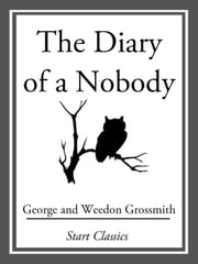 The Diary of a Nobody ebook by George Grossmith