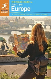 The Rough Guide to First-Time Europe ebook by Doug Lansky