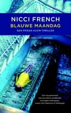 Blauwe maandag ebook by Nicci French, Irving Pardoen