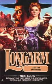 Longarm #293: Longarm and the Poisoners ebook by Tabor Evans