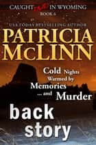 Back Story (Caught Dead in Wyoming) ebook by Patricia McLinn