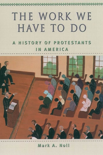 Protestants in America ebook by Mark A. Noll