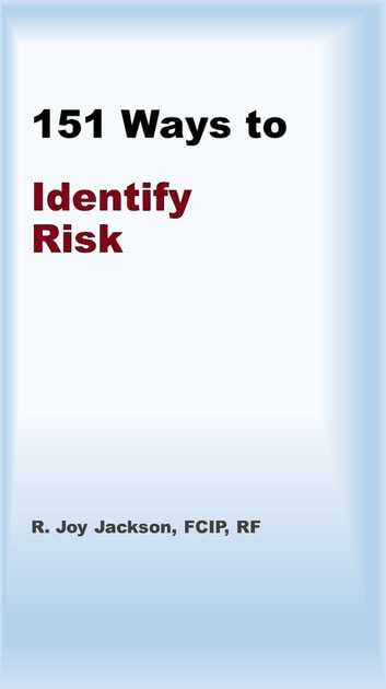 151 Ways To Identify Risk ebook by R. Joy Jackson, FCIP, RF