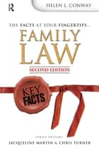 Key Facts: Family Law ebook by Helen L Conway
