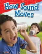 How Sound Moves ebook by Sharon Coan