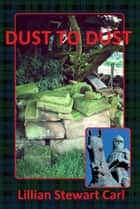 Dust to Dust ebook by Lillian Stewart Carl