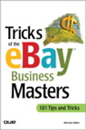 Tricks of the eBay Business Masters ebook by Michael Miller