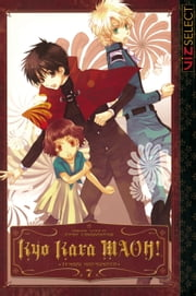 Kyo Kara MAOH!, Vol. 7 ebook by Temari Matsumoto