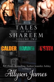 Tales of the Shareem, Volume 2 ebook by Allyson James,Jennifer Ashley