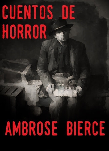horror and suspense in bierces work For a good suspense story to work, what's at stake must be stated at the beginning of the story think of ian fleming's james bond novels at the beginning of each story, the reader knows who 007 is up against and what deadly plan he has to stop.
