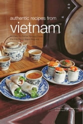 Authentic Recipes From Vietnam ebook by Trieu Thi Choi