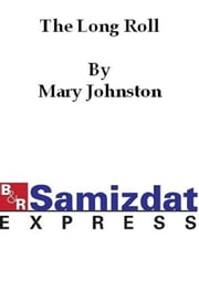 The Long Roll ebook by Mary Johnson