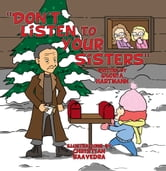 """Don't Listen to Your Sisters"" ebook by Gloria Hartmann"