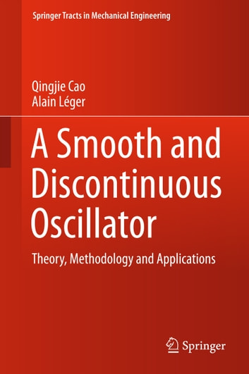 A smooth and discontinuous oscillator ebook by qingjie cao a smooth and discontinuous oscillator theory methodology and applications ebook by qingjie cao fandeluxe Images