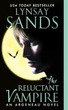The Reluctant Vampire ebook by Lynsay Sands