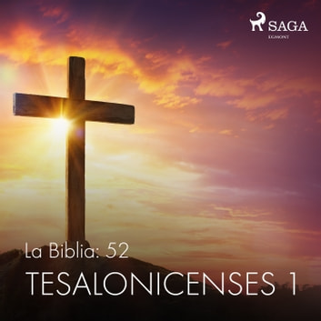 La Biblia: 52 Tesalonicenses 1 audiobook by Anonimo
