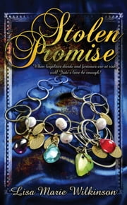 Stolen Promise ebook by Lisa Marie Wilkinson