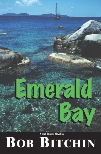 Emerald Bay ebook by Bob Bitchin