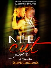 In The Cut 2: Payday ebook by Kevin Bullock