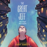 The Great Jeff audiobook by Tony Abbott