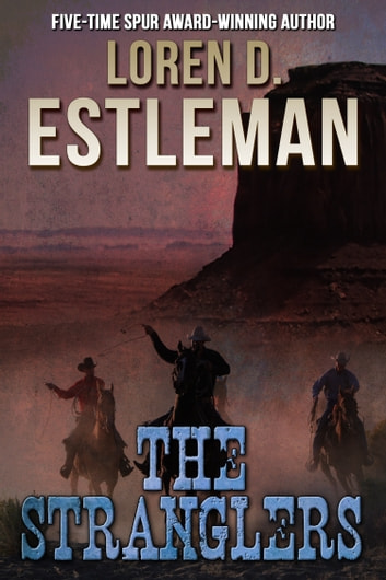 The Stranglers eBook by Loren D. Estleman