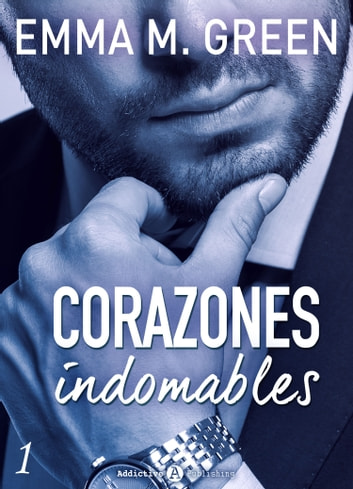 Corazones indomables - Vol. 1 ebook by Emma M. Green
