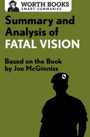 Summary and Analysis of Fatal Vision - Based on the Book by Joe McGinniss ebook by Worth Books