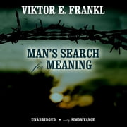 Man's Search for Meaning - An Introduction to Logotherapy Audiolibro by Viktor E. Frankl
