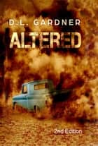 Altered ebook by D.L. Gardner