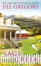 Sage Creek ebook by Jill Gregory