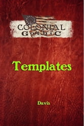 Colonial Gothic: Templates ebook by Rogue Games