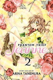 Phantom Thief Jeanne, Vol. 2 ebook by Arina Tanemura