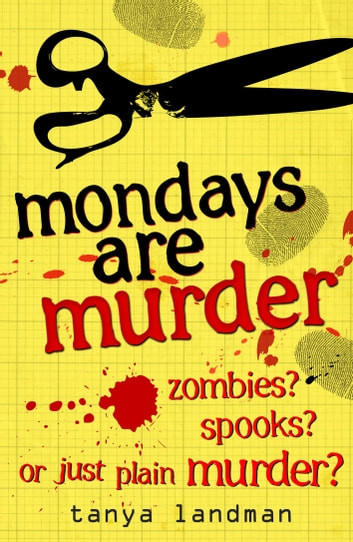Murder Mysteries 1: Mondays Are Murder ebook by Tanya Landman