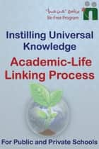 Academic-Life Linking Process Guide ebook by Befree Program