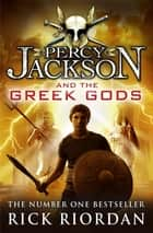 Percy Jackson and the Greek Gods ebook by Rick Riordan, Ben Hughes