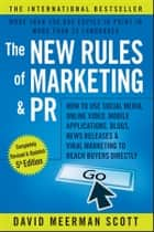 The New Rules of Marketing and PR ebook by David Meerman Scott