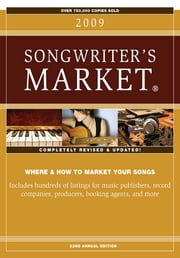 2009 Songwriter's Market - Articles ebook by Greg Hatfield