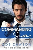 Commanding Sia ebook by Zoe Dawson